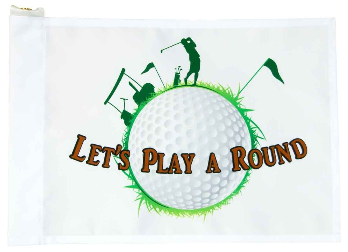 Let's Play A Round - Golf Flag