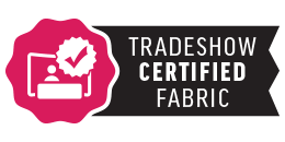 Tradeshow Certified Fabric