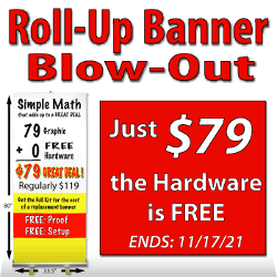 Roll-Up Banner Blow Out